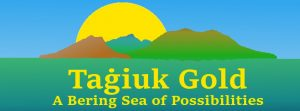 Tagiuk Gold: A Bering Sea of Possibilities